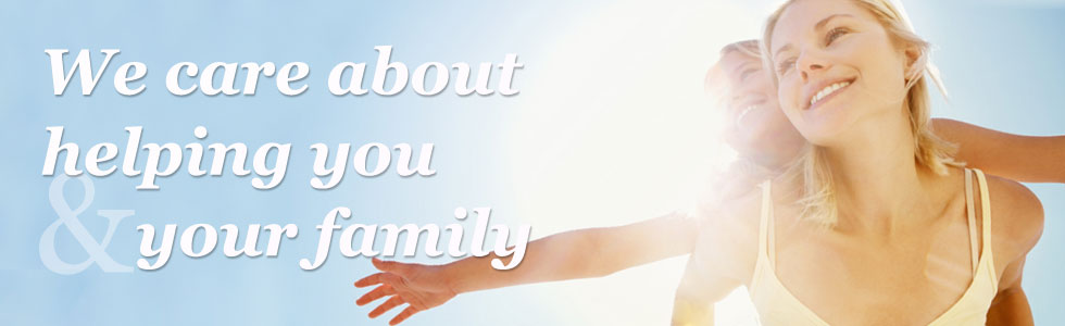 We care about helping you and your family